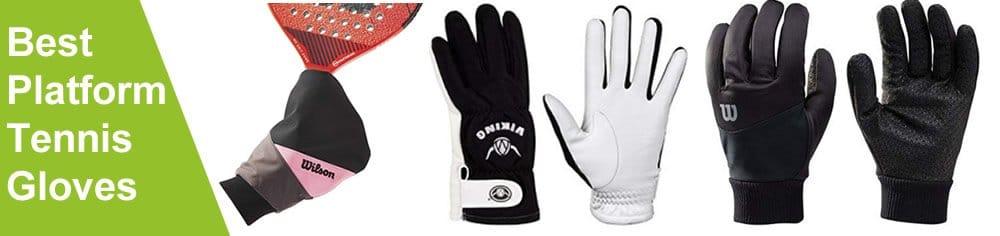 best platform tennis gloves